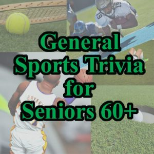General Sports Trivia for Seniors 60+ on Zoom
