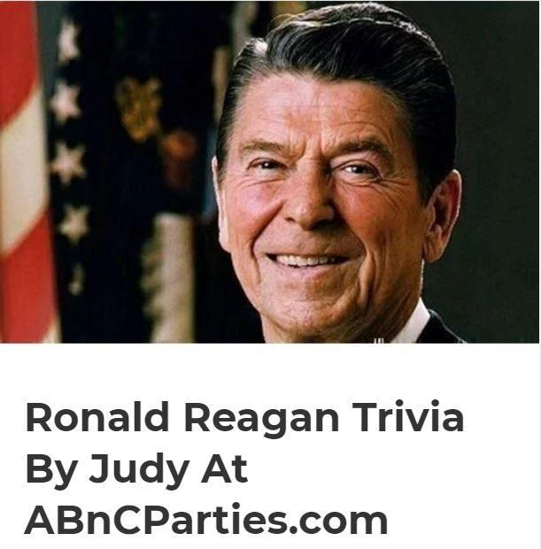 Ronald Reagan Trivia by Judy